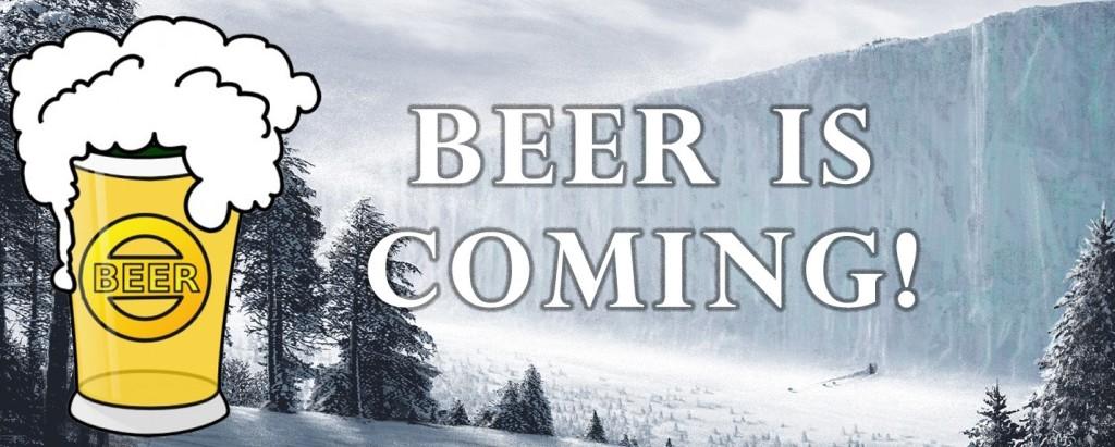 Beer is Coming!