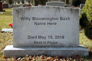 Witty Bloomington Bash Name Here Memorial Bash