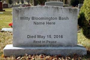 Witty Bloomington Bash Name Here Memorial Bash