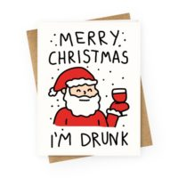 greetingcard45-off_white-z1-t-merry-christmas-i-m-drunk